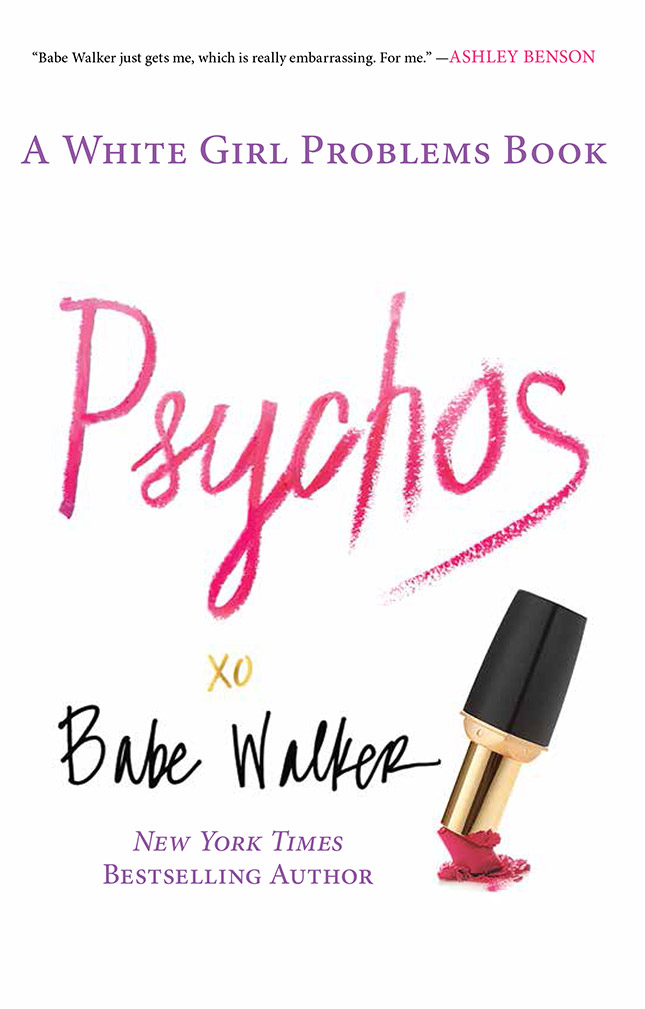 PSYCHOS, by Babe Walker, a New York Times Bestselling Author